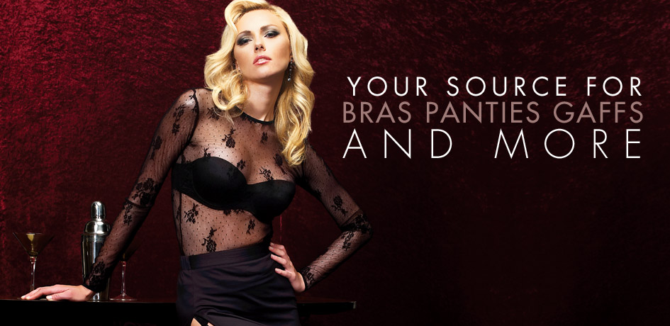 Your Source For Bras Panties and Gaffs